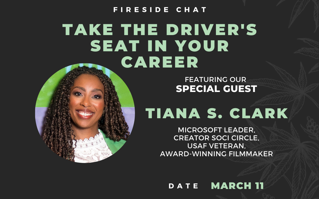 Take The Driver's Seat in Your Career: Fireside Chat with Tiana Clark