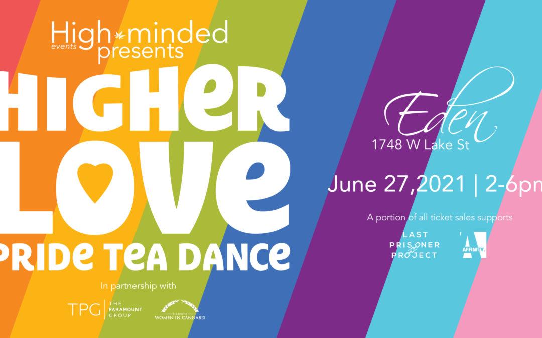 Higher Love – Pride Tea Dance